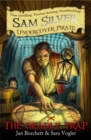 Sam Silver: Undercover Pirate: The Deadly Trap : Book 4 - Book
