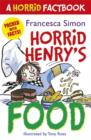 Horrid Henry's Food : A Horrid Factbook - eBook