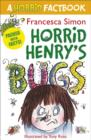 Horrid Henry's Bugs : A Horrid Factbook - eBook
