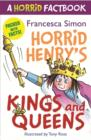 Horrid's Henry's Kings and Queens : A Horrid Factbook - eBook