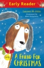 Early Reader: A Friend for Christmas - Book