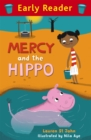 Early Reader: Mercy and the Hippo - Book