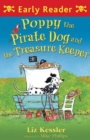 Poppy the Pirate Dog and the Treasure Keeper - eBook