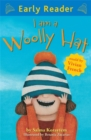 Early Reader: I Am A Woolly Hat - Book