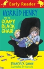 Horrid Henry Early Reader: Horrid Henry and the Comfy Black Chair : Book 31 - Book