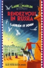 Laura Marlin Mysteries: Rendezvous in Russia : Book 4 - Book