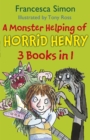 A Monster Helping of Horrid Henry 3-in-1 : Horrid Henry Rocks/Zombie Vampire/Monster Movie - eBook
