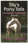 Tilly's Pony Tails Complete Collection - eBook