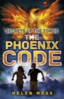 Secrets of the Tombs: The Phoenix Code : Book 1 - Book