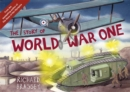 The Story of World War One - Book