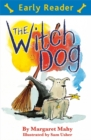 Early Reader: The Witch Dog - Book
