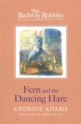 Railway Rabbits: Fern and the Dancing Hare : Book 3 - Book