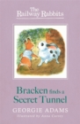Railway Rabbits: Bracken Finds a Secret Tunnel : Book 5 - Book