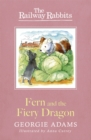 Railway Rabbits: Fern and the Fiery Dragon : Book 7 - Book