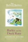 Railway Rabbits: Barley and the Duck Race : Book 9 - Book