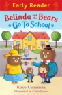 Early Reader: Belinda and the Bears go to School - Book