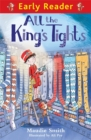 Early Reader: All the King's Tights - Book