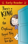 Early Reader: There's a King in the Cupboard - Book