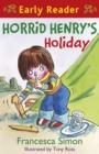 Horrid Henry's Holiday : Book 3 - eBook