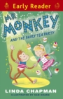 Mr Monkey and the Fairy Tea Party - eBook