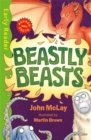 Early Reader Non Fiction: Beastly Beasts - Book