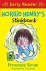 Horrid Henry Early Reader: Horrid Henry's Stinkbomb : Book 35 - Book