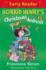 Horrid Henry Early Reader: Horrid Henry's Christmas Ambush : Book 37 - Book