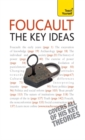 Foucault - The Key Ideas : Foucault on philosophy, power, and the sociology of knowledge: a concise introduction - Book