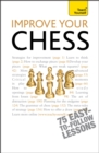 Improve Your Chess: Teach Yourself - Book