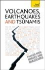 Volcanoes, Earthquakes And Tsunamis: Teach Yourself - Book