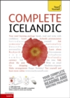 Complete Icelandic Beginner to Intermediate Book and Audio Course : Learn to read, write, speak and understand a new language with Teach Yourself - Book