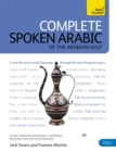Complete Spoken Arabic (of the Arabian Gulf) Beginner to Intermediate Course : (Book and audio support) - Book