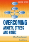 Overcoming Anxiety, Stress and Panic A Five Areas Approach - eBook