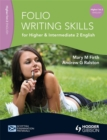 Folio Writing Skills for Higher and Intermediate 2 English - Book