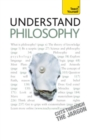 Understand Philosophy: Teach Yourself - eBook