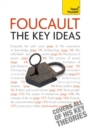 Foucault - The Key Ideas : Foucault on philosophy, power, and the sociology of knowledge: a concise introduction - eBook