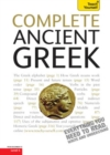 Complete Ancient Greek : A Comprehensive Guide to Reading and Understanding Ancient Greek, with Original Texts - eBook