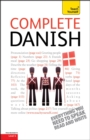 Complete Danish Beginner to Intermediate Course : Learn to read, write, speak and understand a new language with Teach Yourself - eBook