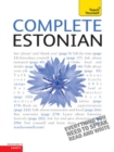 Complete Estonian Beginner to Intermediate Book and Audio Course : Learn to read, write, speak and understand a new language with Teach Yourself - eBook