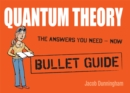 Quantum Theory: Bullet Guides - eBook