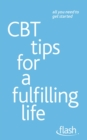 CBT Tips for a Fulfilling Life: Flash - eBook