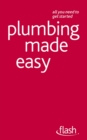 Plumbing Made Easy: Flash - eBook
