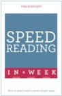 Speed Reading In A Week : How To Speed Read In Seven Simple Steps - eBook