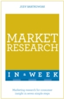 Market Research In A Week : Market Research In Seven Simple Steps - eBook