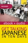 Get Talking Japanese in Ten Days : Enhanced Edition - eBook