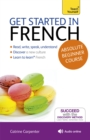 Get Started in French Absolute Beginner Course : (Book and audio support) - Book