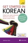 Get Started in Korean Absolute Beginner Course : (Book and audio support) - Book