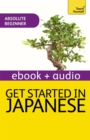 Get Started in Beginner's Japanese: Teach Yourself (New Edition) : Enhanced Edition - eBook