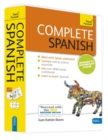 Complete Spanish Beginner to Intermediate Book and Audio Course : Learn to read, write, speak and understand a new language with Teach Yourself - Book