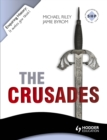 Enquiring History: The Crusades: Conflict and Controversy, 1095-1291 - eBook